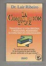 La Comunicacion Eficaz Dr. Lair Ribeiro