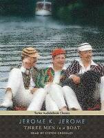 NEW Three Men in a Boat (To Say Nothing of the Dog) by Jerome K. Jerome
