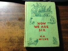 Now We Are Six by A.A. Milne Hardcover 1956