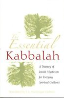 The Essential Kabbalah: A Treasury of Jewish Mysticism #Z066