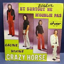 CRAZY HORSE Et surtout ne m oublie pas ELVER EL31