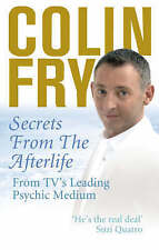 Secrets from the Afterlife, Fry, Colin, Very Good Book