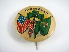 Vintage Irish Erin Go Bragh Flag Design Pin Button