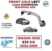 FRONT AXLE LEFT Lower SUSPENSION WISHBONE ARM for NISSAN 350Z Z33 3.5 2002-2009