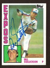 1984 TOPPS #318 BILL GULLICKSON EXPOS AUTO SIGNED CARD JSA STAMP B