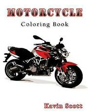 Motorcycle Coloring Book by Scott, Kavin -Paperback