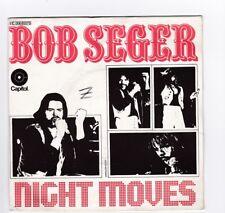 SP 45 TOURS BOB SEGER NIGHT MOVES 2C 006 85075 CAPITOL RECORDS en 1977