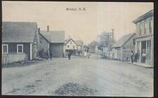 Postcard BRISTOL New Brunswick/CANADA  Town/Village Street Scene 1907?