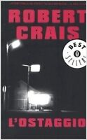 L' Ostaggio ,Crais, Robert  ,Arnoldo Mondadori Editore,2003