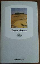 PAVESE GIOVANE - EINAUDI 1990