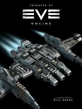 The Frigates of EVE Online by CCP (2017, Hardcover) NEW