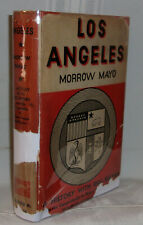 Morrow Mayo LOS ANGELES First edition 1933 RARE History With Illustrations