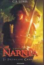 Il principe Caspian. Le cronache di Narnia vol.4 di Clive S. Lewis