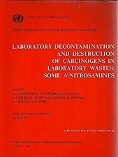 Laboratory Decontamination and Destruction of Carcinogens in Laborator-ExLibrary