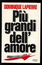 LAPIERRE DOMINIQUE PIU' GRANDI DELL'AMORE MONDADORI 1990 OMNIBUS I° EDIZ.