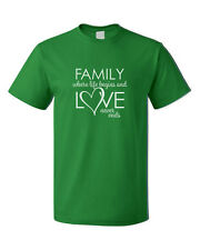 Family Where Life Begins And Love Never Ends Cotton Unisex T-Shirt Tee Top