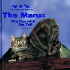 Manx : The Cat with No Tail Library Binding Jennifer Quasha