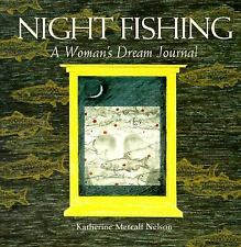 Night Fishing: A Woman's Dream Journal