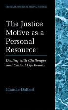 Critical Issues in Social Justice Ser.: The Justice Motive As a Personal...