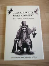 Black & White Ogre Country, The Lost Tales of Hilary Tolkien. 1st print signed