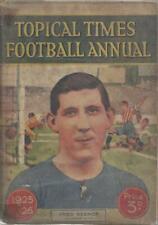 RARE TOPICAL TIMES FOOTBALL ANNUAL BOOK 1925-1926