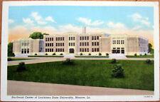 1945 Monroe, LA Postcard: Louisiana State University, Northeast Center