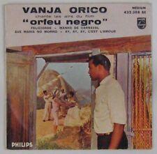 Orfeu Negro 45 tours Marcel Camus Vanja Orico
