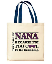 New Grandma Gifts Nana Too Cool to Be a Grandma Gift Ideas for Canvas Tote Bag