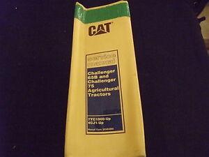 CAT CATERPILLAR 65B 75 CHALLENGER AG TRACTOR SERVICE SHOP REPAIR MANUAL 7YC 4CJ