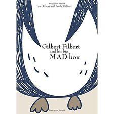 Gilbert Haselnuss und sein großes Mad Box von Ian Gilbert, Andy Gilbert (gebunden, 2016