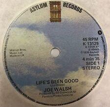 """JOE WALSH Life's Been Good 1978 UK 7"""" vinyl single EXCELLENT CONDITION"""