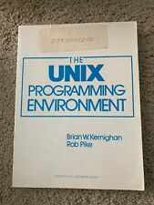 The Unix Programming Environment by Brian W. Kernighan and Rob Pike