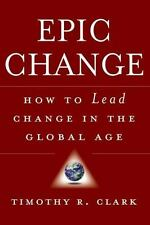 EPIC Change: How to Lead Change in the Global Age-ExLibrary