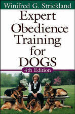NEW Expert Obedience Training for Dogs by Winifred  Gibson Strickland