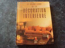 le grand livre de la DECORATION INTERIEURE
