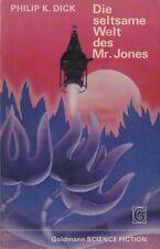 Philip K. Dick - Die seltsame Welt der Mr. Jones ; Goldmann TB
