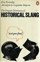 The Penguin Dictionary of Historical Slang (Peng... by Partridge, Eric Paperback