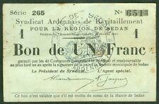 NECESSITE 1 FRANC SYNDICAT ARDENNAIS RAVITAILLEMENT DE SEDAN  ETAT: TTB  lot 535