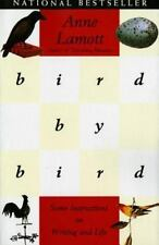 Bird by Bird : Some Instructions on Writing and Life by Anne Lamott (1995,...