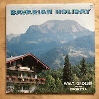 Walt Groller And His Orchestra Bavarian Holiday Vinyl LP Chalet Records SLP 304