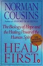 Head First : The Biology of Hope and the Healing Power of the Human Spirit by...