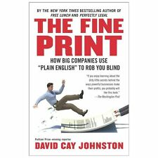 "The Fine Print: How Big Companies Use ""Plain English"" to Rob You Blind (Paperbac"