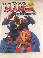 How to Draw Manga - Giant Robots by Hikaru Hayashi (2002, Paperback)