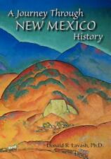A Journey Through New Mexico History: (Paperback or Softback)