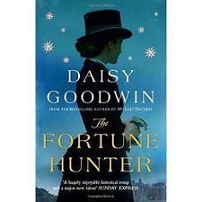Daisy Goodwin - The Fortune Hunter *NEW* + FREE P&P