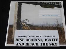 Last of the Believers - Paper Ships Under A Burning Bridge RISE AGAINST IGNITE