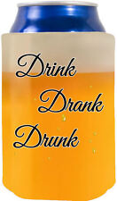 Drink Drank Drunk Funny Beer Can Coolie