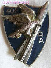 IN8236 - INSIGNE  401° Régiment d'Artillerie (Antiaérienne) fixation pontets
