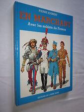 EN MARCHANT avec les soldats de France PIERRE JOUBERT