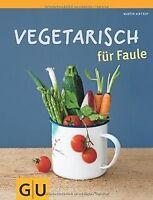 Vegetarisch für Faule (Themenkochbuch) von Kintrup, Martin | Buch | Zustand gut